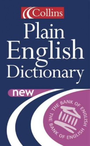 Collins Plain English Dictionary By Foreword by Trevor MacDonald