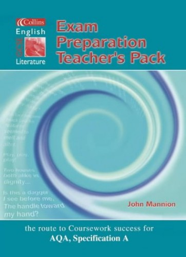 Collins GCSE English and Literature - Exam Preparation Support File (Collins GCSE English & literature) By John Mannion