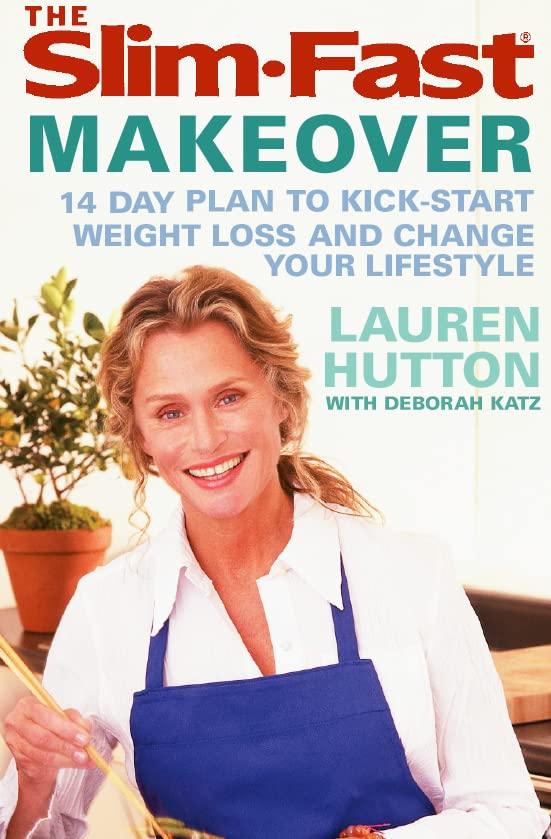 The Slimfast Makeover By Lauren Hutton