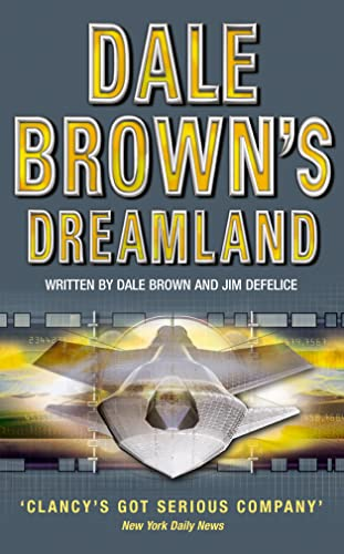 Dale Brown's Dreamland (Dale Brown's Dreamland, Book 1) by Dale Brown