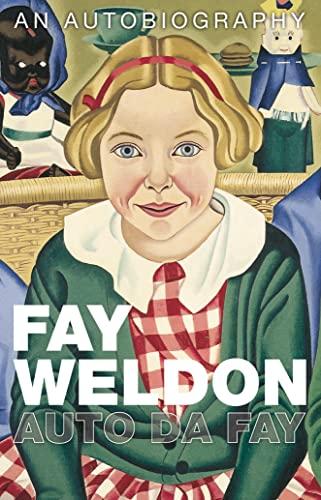 Auto da Fay By Fay Weldon