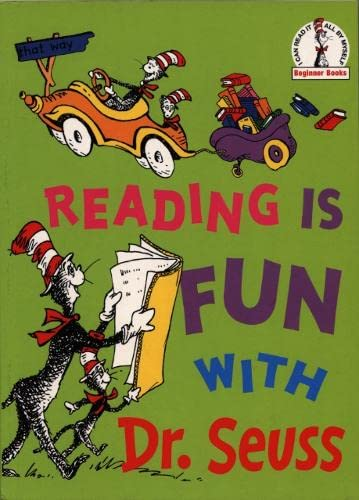 Reading Is Fun With Dr. Seuss By Dr. Seuss