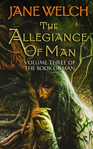 The Allegiance of Man By Jane Welch