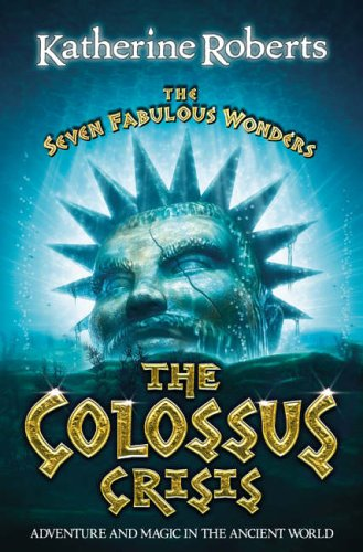The Colossus Crisis By Katherine Roberts