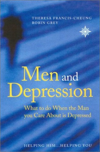 Men and Depression By Theresa Francis-Cheung