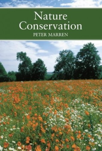 Nature Conservation By Peter Marren