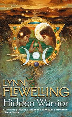 Hidden Warrior (The Tamir Triad, Book 2) By Lynn Flewelling