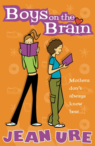 Boys on the Brain (Diary) By Jean Ure
