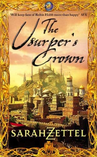 The Usurper's Crown By Sarah Zettel