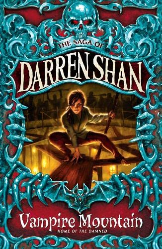 Vampire Mountain (The Saga of Darren Shan) By Darren Shan