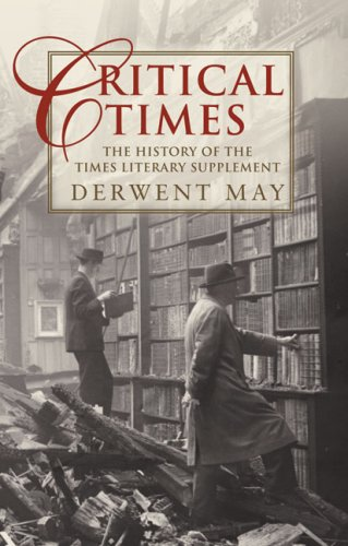Critical Times By May Derwent