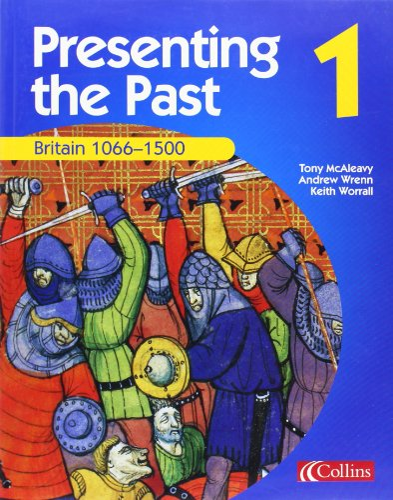 Britain 1066-1500 By Tony McAleavy