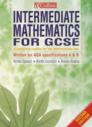 Intermediate Mathematics for GCSE By Brian Speed