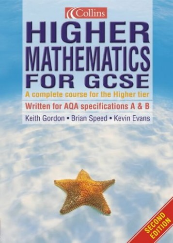 Higher Mathematics for GCSE By Brian Speed