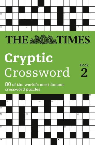 The Times Cryptic Crossword Book 2: 80 of the world's most famous crossword puzzles: Bk. 2 By The Times Mind Games