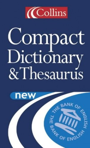 Collins Compact Dictionary and Thesaurus By Not Known