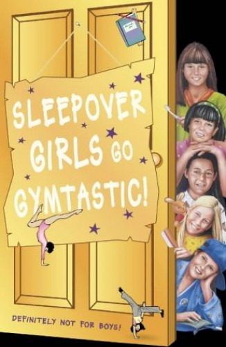 Sleepover Girls Go Gymtastic! By Fiona Cummings