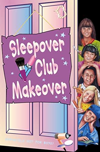 Sleepover Club Makeover By Jana Hunter