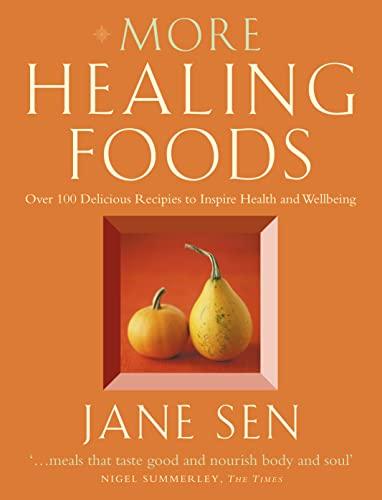 More Healing Foods By Jane Sen
