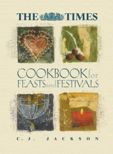 """The """"Times"""" Book of Feasts and Festivals By C. J. Jackson"""