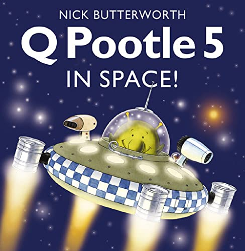 Q Pootle 5 in Space By Nick Butterworth