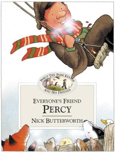 Everyone's Friend Percy By Nick Butterworth