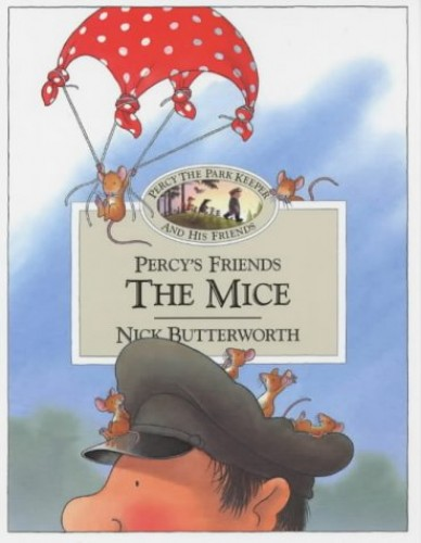 Percy's Friends the Mice By Nick Butterworth