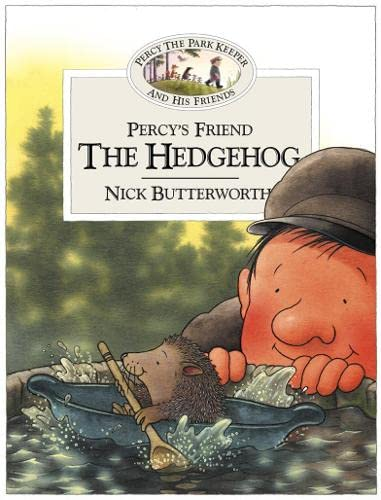 Percy's Friend the Hedgehog by Nick Butterworth