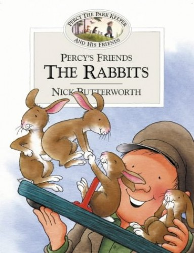 Percy's Friends the Rabbits By Nick Butterworth