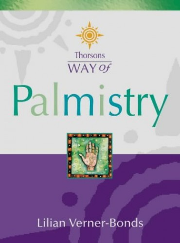 Thorsons Way of Palmistry By Lilian Verner-Bonds
