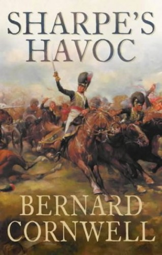 Sharpe's Havoc By Bernard Cornwell