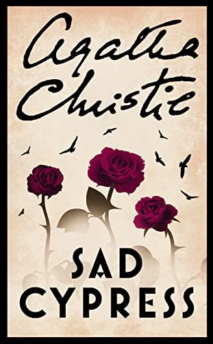 Sad Cypress (Poirot) By Agatha Christie