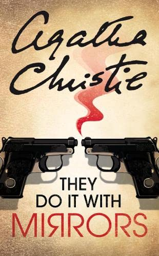 They Do It With Mirrors (Miss Marple): (Miss Marple) by Agatha Christie