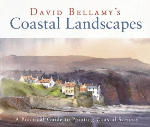Coastal Landscapes by David Bellamy, OBE