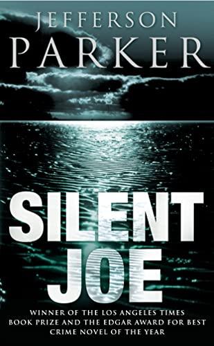 Silent Joe By Jefferson Parker