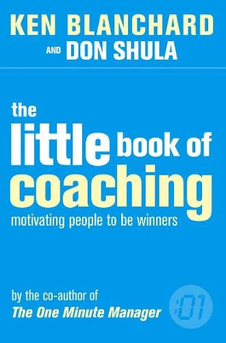 The Little Book of Coaching By Kenneth Blanchard