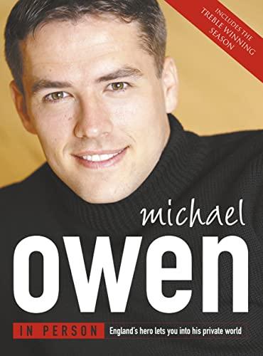 Michael Owen in Person By Michael Owen