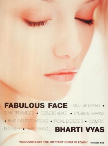 Fabulous Face By Bharti Vyas