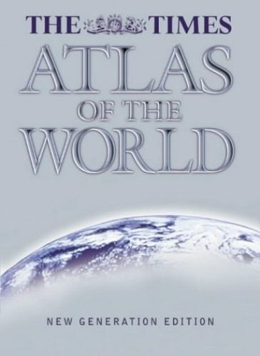 "The ""Times"" Atlas of the World By Not Known"
