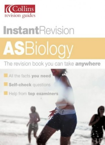 Instant Revision – AS Biology by Steve Potter