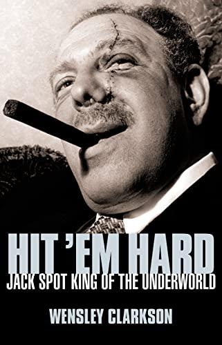 Hit 'em Hard By Wensley Clarkson