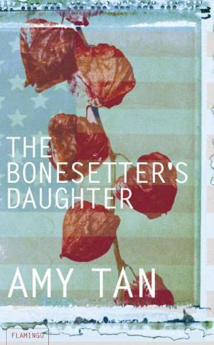 The Bonesetter?s Daughter By Amy Tan