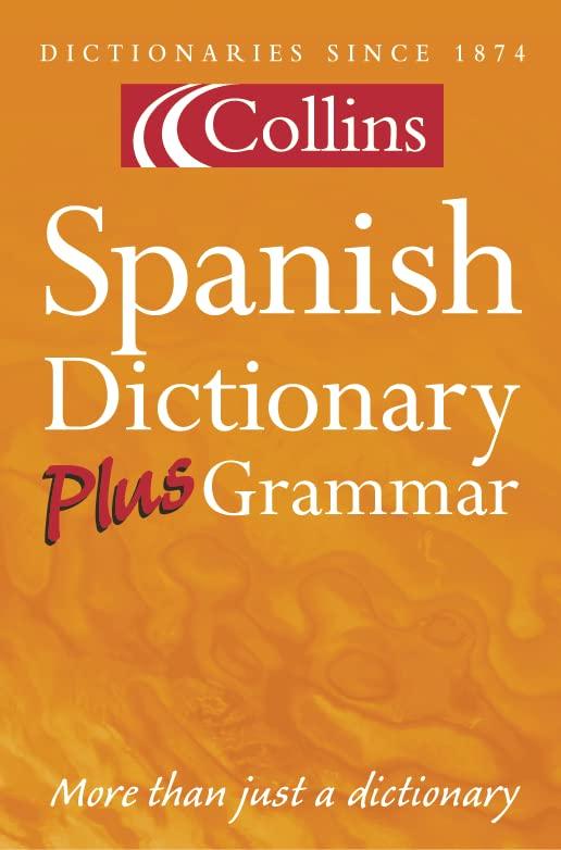 Collins Spanish Dictionary Plus Grammar By Harper Collins