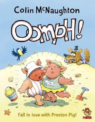 Oomph! (Preston Pig) By Colin McNaughton
