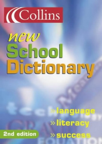 Collins New School Dictionary By Not Stated