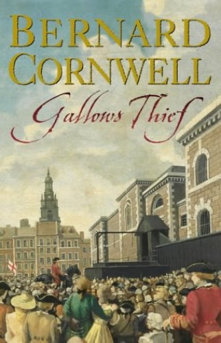 Gallows Thief by Bernard Cornwell
