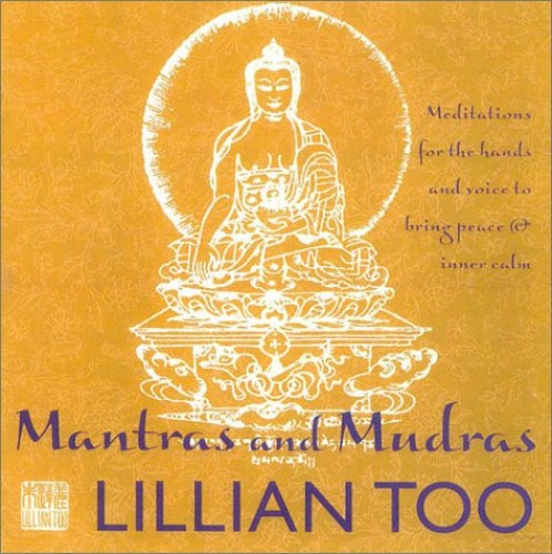 Mantras and Mudras By Lillian Too