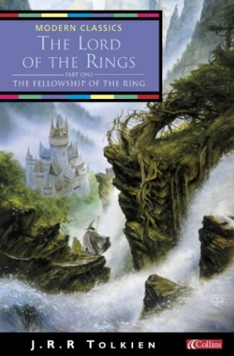 The Fellowship of the Ring (Collins Modern Classics): Fellowship of the Ring Vol 1 (The Lord of the Rings) By J. R. R. Tolkien