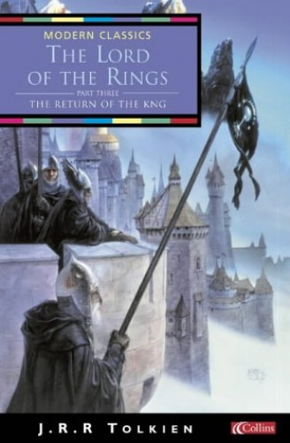 The Return of the King (Collins Modern Classics): Return of the King Vol 3 By J. R. R. Tolkien