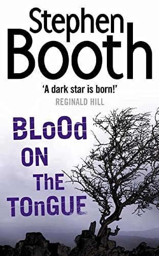 Blood on the Tongue (Cooper and Fry Crime Series, Book 3) By Stephen Booth